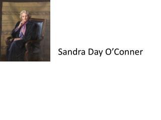Sandra Day O�Conner