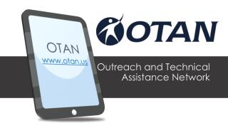 Outreach and Technical  Assistance Network