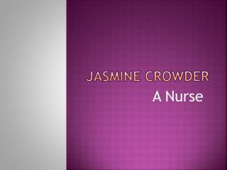 JASMINE CROWDER