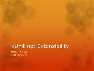 xUnit Extensibility
