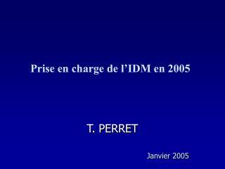 T. PERRET   Janvier 2005