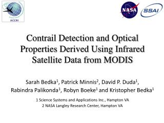 Contrail Detection and  Optical  Properties Derived Using Infrared Satellite Data from MODIS
