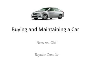 Buying and Maintaining a Car