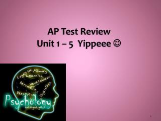 AP Test  Review Unit 1 � 5   Yippeee ?