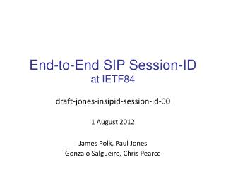 End-to-End  SIP Session-ID at  IETF84
