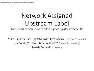 Network Assigned Upstream Label draft-beeram-ccamp-network-assigned-upstream-label-00