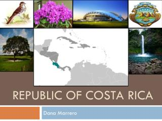 Republic of Costa  Rica