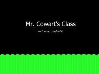 Mr. Cowart's Class