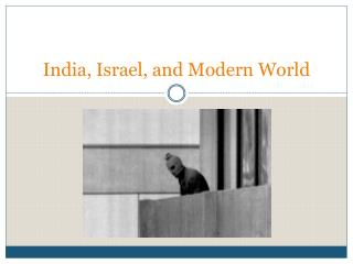 India, Israel, and Modern World