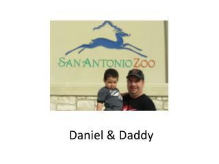 Daniel & Daddy