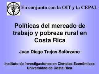 Políticas del mercado de trabajo y pobreza rural en Costa Rica