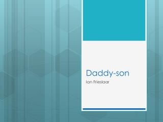 Daddy-son