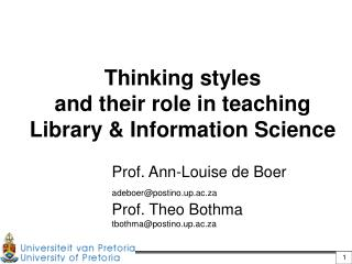 Thinking styles  and their role in teaching  Library  Information Science