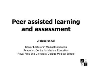 Peer assisted learning and assessment
