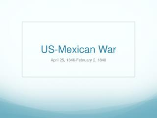 US-Mexican War