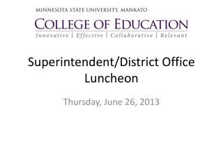 Superintendent/District Office Luncheon