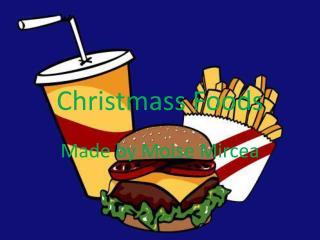 Christmass  Foods