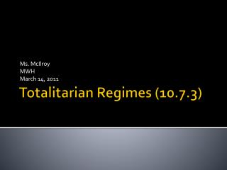 Totalitarian Regimes (10.7.3)