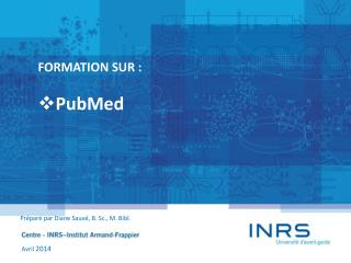 FORMATION SUR : PubMed