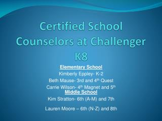 Certified School Counselors at Challenger K8