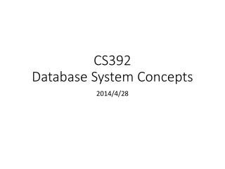 CS392 Database System Concepts