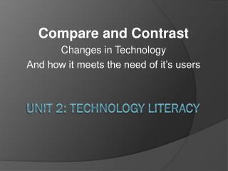Unit 2: Technology Literacy