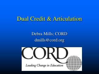 Dual Credit  Articulation