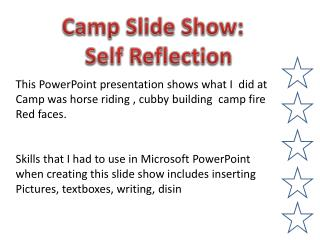 Camp Slide Show:   Self Reflection