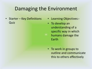Damaging the Environment