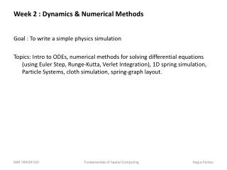 Week 2 : Dynamics & Numerical Methods