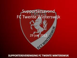 Supportersavond FC Twente Winterswijk