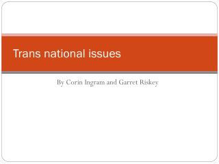 Trans national issues