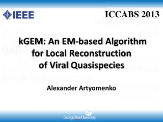 kGEM : An EM-based Algorithm  for  Local Reconstruction  of  Viral  Quasispecies