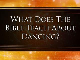 Dancing & The Bible