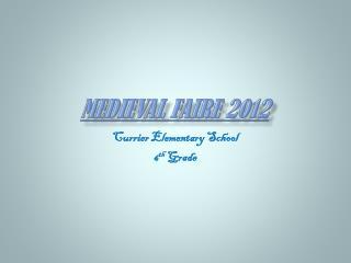 Medieval Faire 2012