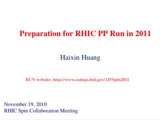 Preparation for RHIC PP Run in 2011