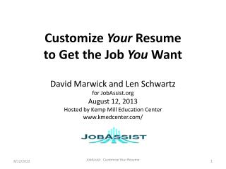 Customize  Your  Resume to Get the Job  You  Want