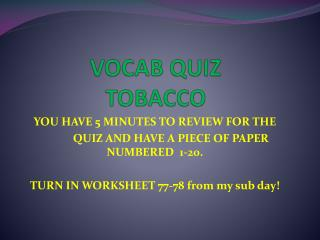 VOCAB QUIZ TOBACCO