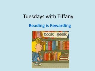 Tuesdays with Tiffany