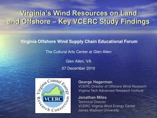Virginia s Wind Resources on Land and Offshore   Key VCERC Study Findings