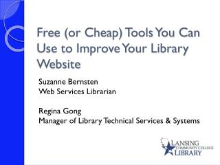Free (or Cheap) Tools You Can Use to Improve Your Library Website