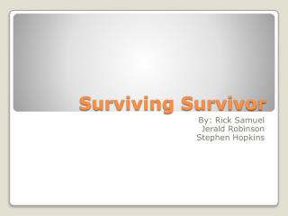 Surviving Survivor