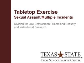Tabletop Exercise Sexual Assault/Multiple Incidents