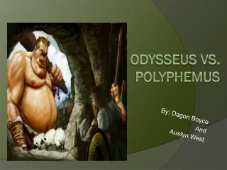Odysseus vs. Polyphemus