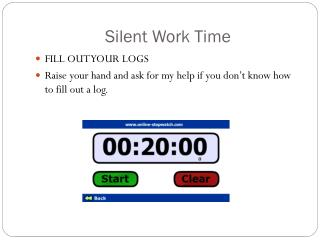 Silent Work Time