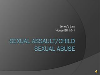 Sexual Assault/Child Sexual Abuse