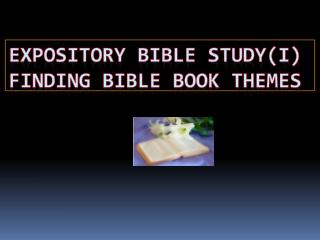 Expository Bible Study(I) Finding Bible book themes