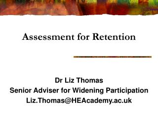 Assessment for Retention