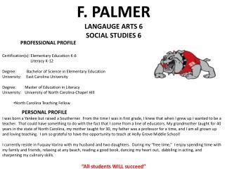 F. PALMER LANGAUGE ARTS 6 SOCIAL STUDIES 6
