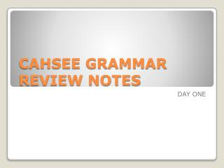 CAHSEE GRAMMAR REVIEW NOTES
